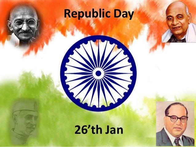Republic Day  26'th Jan