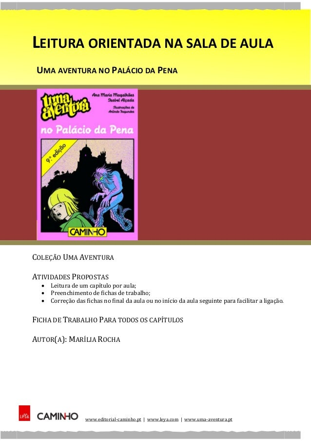 www.editorial-caminho.pt | www.leya.com | www.uma-aventura.pt LEITURA ORIENTADA NA SALA DE AULA UMA AVENTURA NO PALÁCIO DA...