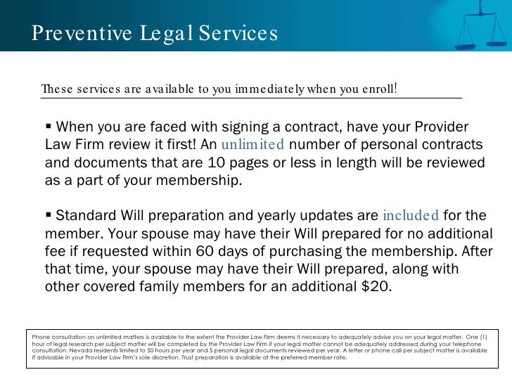 Preventive Legal Services <ul><li>When you are faced with signing a contract, have your Provider Law Firm review it first!...