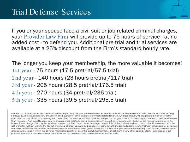 Trial Defense Services <ul><li>If you or your spouse face a civil suit or job-related criminal charges, your  Provider Law...