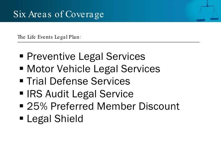 <ul><li>Preventive Legal Services </li></ul><ul><li>Motor Vehicle Legal Services </li></ul><ul><li>Trial Defense Services ...