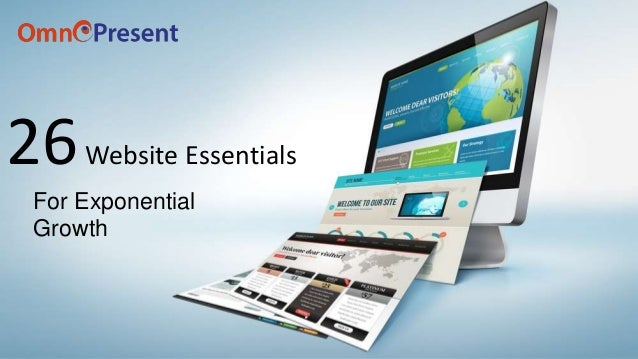26Website Essentials For Exponential Growth
