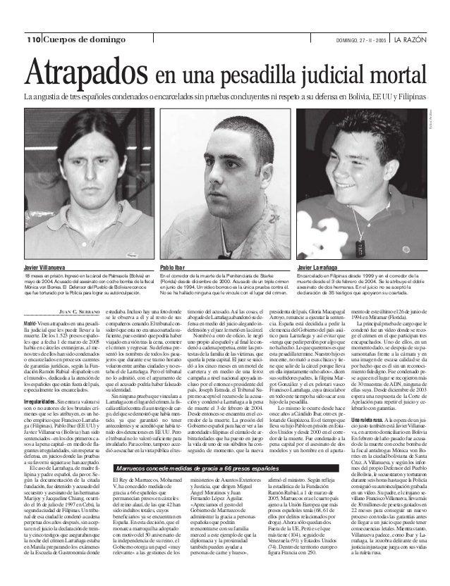 Atrapados en una pesadilla judicial mortal La angustia de tres españoles condenados o encarcelados sin pruebas concluyente...