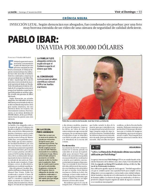 Vivir el Domingo • 93LA RAZÓN • Domingo. 27 de abril de 2008 EN LA CELDA, PERO ANIMADO Pablo Ibar se casó con su novia en ...
