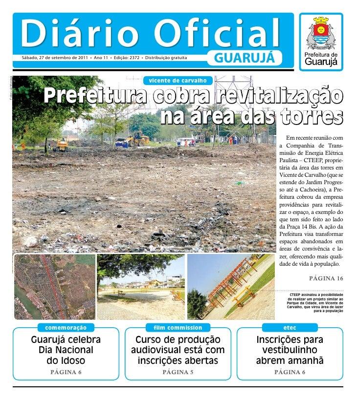 Diário Oficial                     Sábado, 27 de setembro de 2011 • Ano 11 • Edição: 2372 • Distribuição gratuita         ...