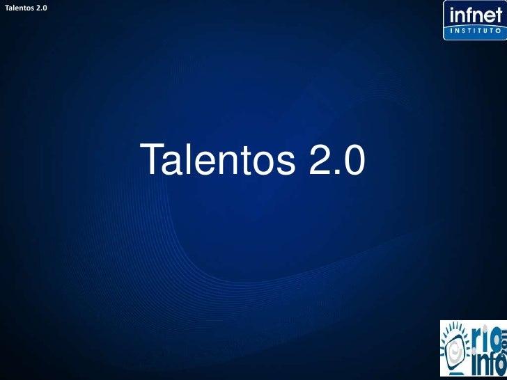 Talentos 2.0<br />