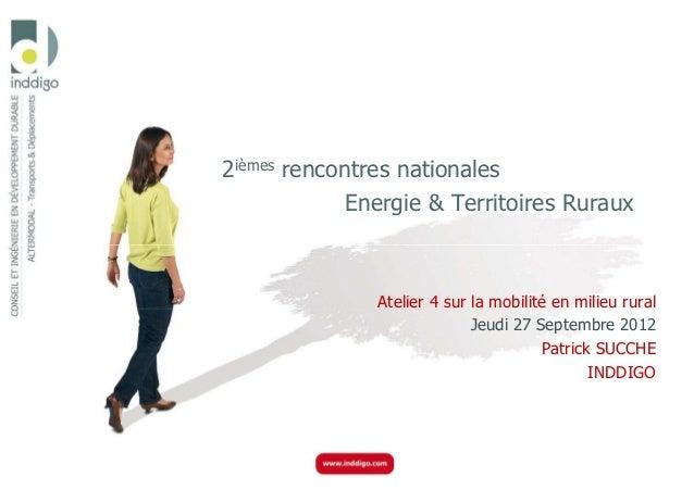 2ièmes rencontres nationales             Energie & Territoires Ruraux               Atelier 4 sur la mobilité en milieu ru...