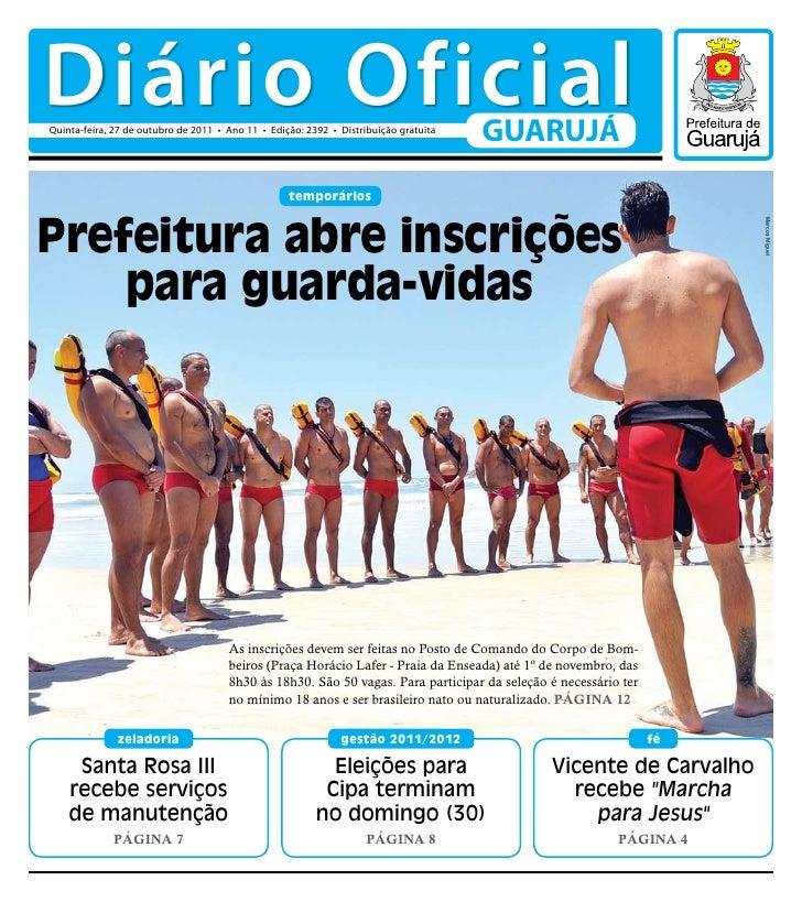 Diário OficialQuinta-feira, 27 de outubro de 2011 • Ano 11 • Edição: 2392 • Distribuição gratuita                         ...
