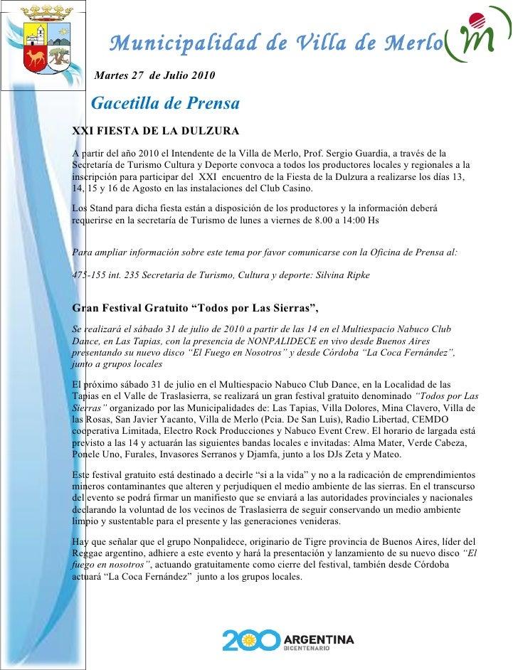 Municipalidad de Villa de Merlo      Martes 27 de Julio 2010      Gacetilla de Prensa XXI FIESTA DE LA DULZURA A partir de...
