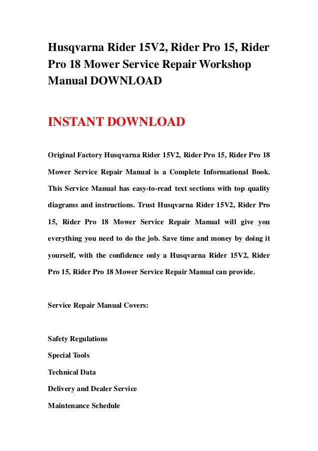 husqvarna rider 15v2 rider pro 15 rider pro 18 service repair workshop manual best download