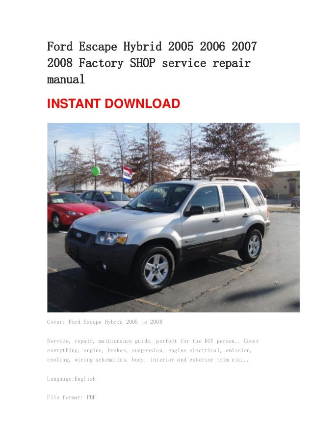 Ford Escape Hybrid 2005 2006 2007 2008 Repair Manual border=