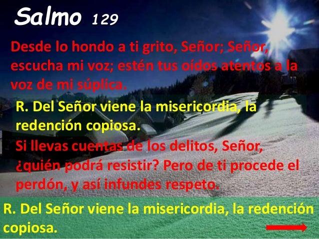 Resultado de imagen para Del Señor viene la misericordia, la redención copiosa  Desde lo hondo a ti grito, Señor;