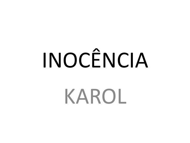 INOCÊNCIA KAROL