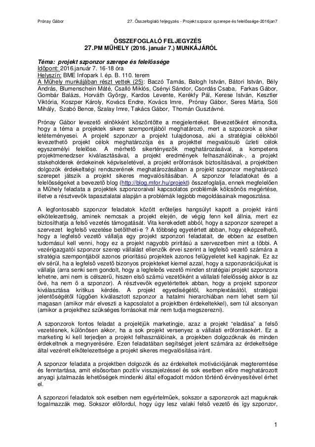 Prónay Gábor 27. Összefoglaló feljegyzés - Projekt szpozor syzerepe és felelőssége-2016jan7 1 ÖSSZEFOGLALÓ FELJEGYZÉS 27.P...