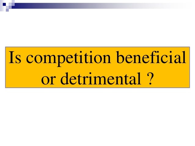 is competition good or bad