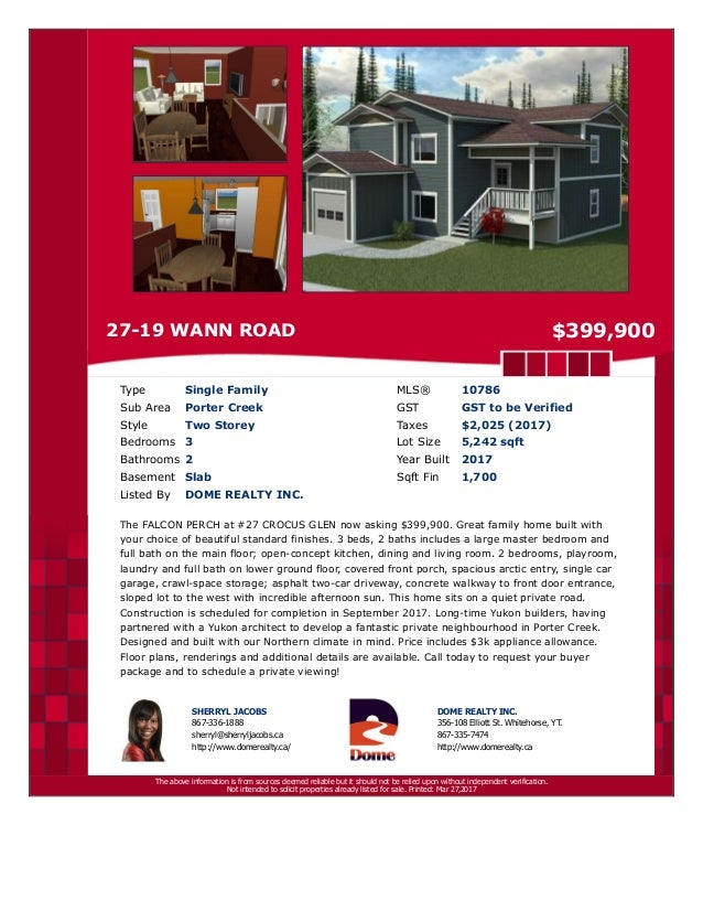 27-19 WANN ROAD $399,900 Type Single Family MLS® 10786 Sub Area Porter Creek GST GST to be Verified Style Two Storey Taxes...
