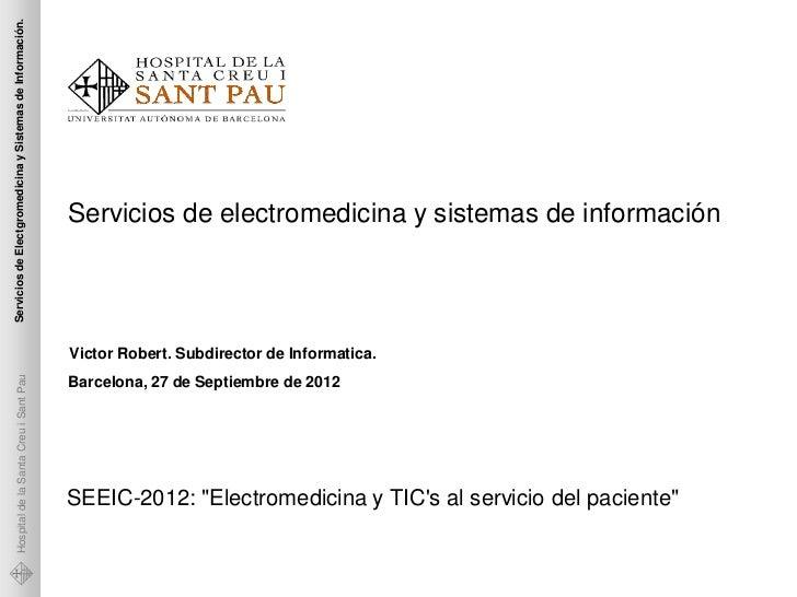 Servicios de Electgromedicina y Sistemas de Información.                                                           Servici...