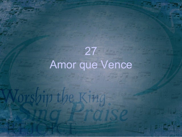 27 Amor que Vence