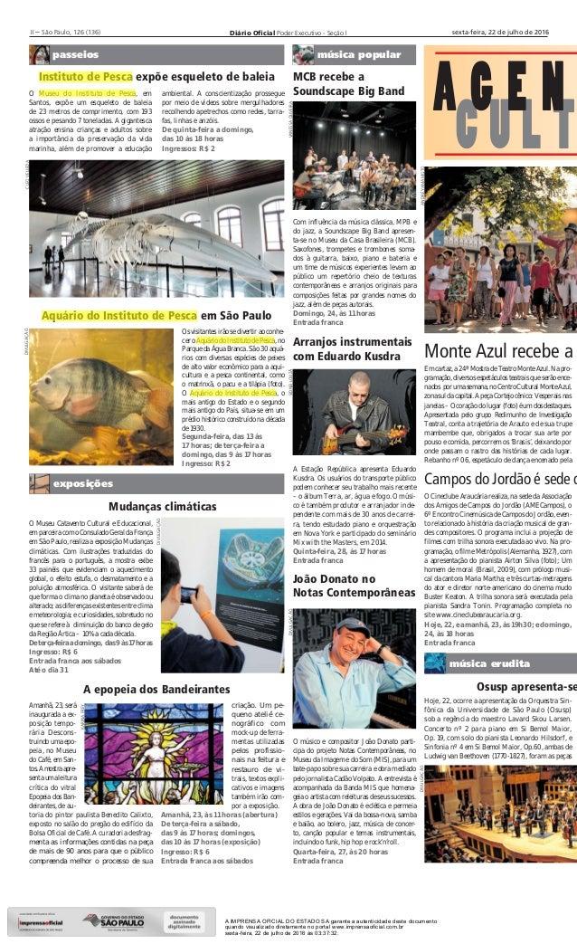 Diário Oficial Poder Executivo - Seção III – São Paulo, 126 (136) sexta-feira, 22 de julho de 2016 C U L T A G E N música p...
