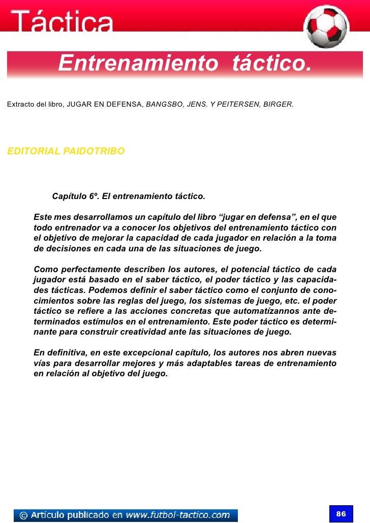 Entrenamiento táctico.Extracto del libro, jugar en defensa, Bangsbo, Jens. y Peitersen, Birger.EDITORIAL PAIDOTRIBO      ...