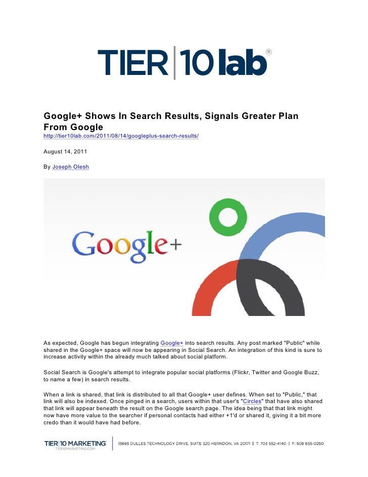 Google+ Shows In Search Results, Signals Greater PlanFrom Googlehttp://tier10lab.com/2011/08/14/googleplus-search-results...