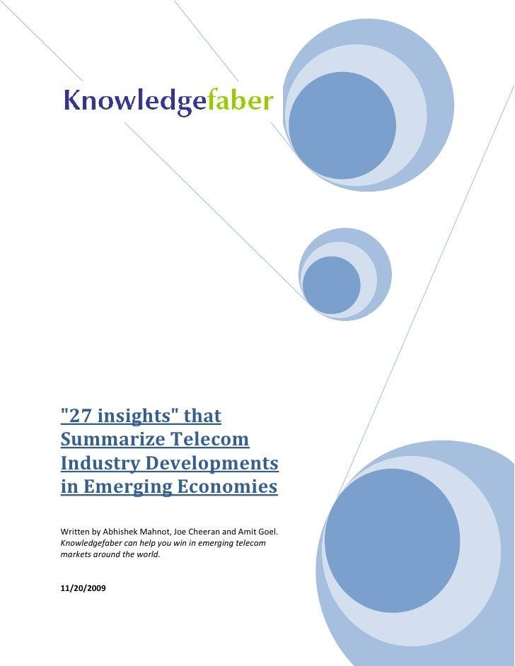 """27 insights"" thatSummarize TelecomIndustry Developmentsin Emerging EconomiesWritten by Abhishek Mahnot, Joe Cheeran and A..."
