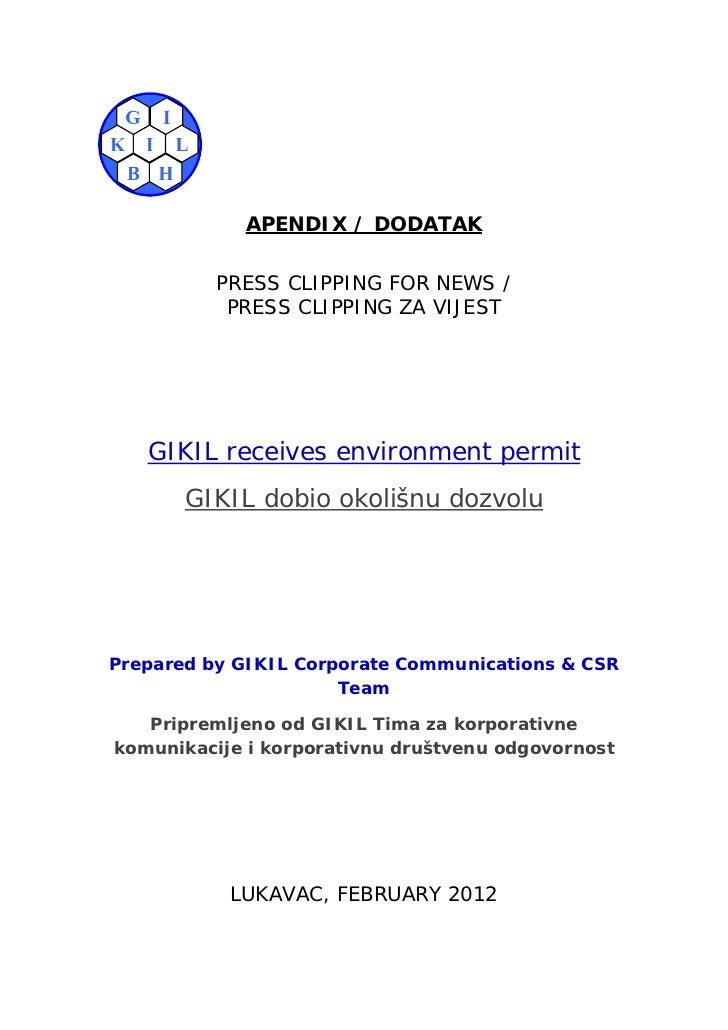 APENDIX / DODATAK          PRESS CLIPPING FOR NEWS /           PRESS CLIPPING ZA VIJEST   GIKIL receives environment permi...