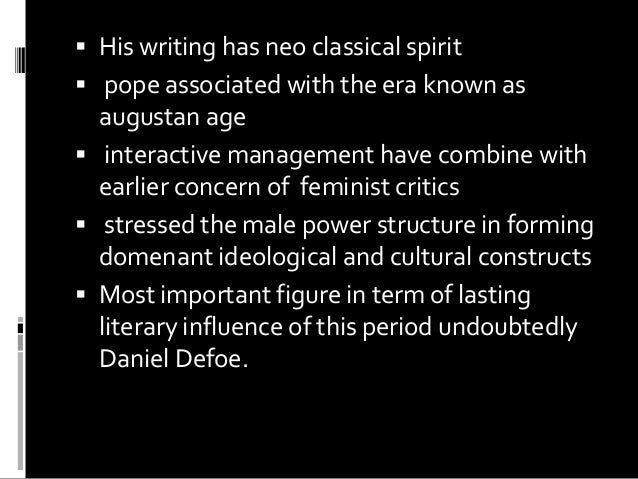 """dramatic essays of the neoclassical age The neoclassical era was known as """"the age of reason"""" or """"the enlightenment"""" this era started in the mid 1700's the neoclassical era was part of the greek and roman history."""