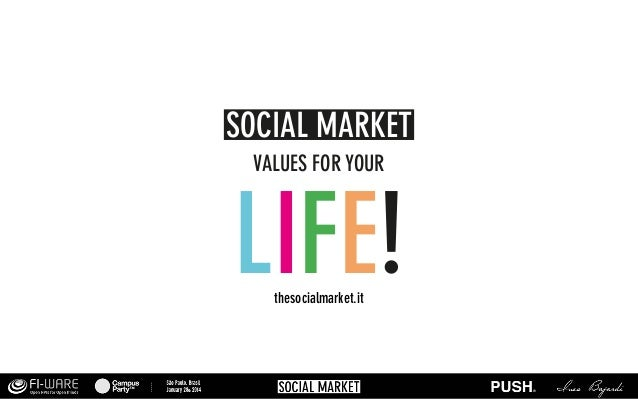 SOCIAL MARKET VALUES FOR YOUR  LIFE! thesocialmarket.it