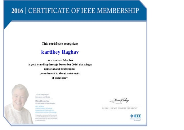 This certificate recognizes kartikey Raghav as a Student Member in good standing through December 2016, denoting a persona...