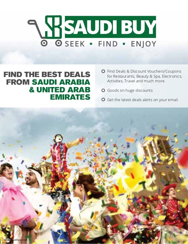 FIND THE BEST DEALS FROM SAUDI ARABIA & UNITED ARAB EMIRATES www.saudibuy.com Find Deals & Discount Vouchers/Coupons for R...