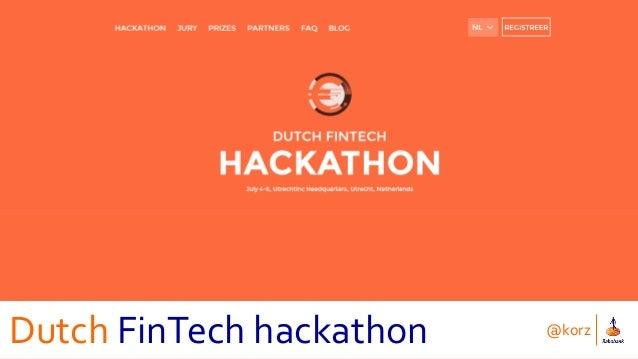 @korz Dutch FinTech hackathon