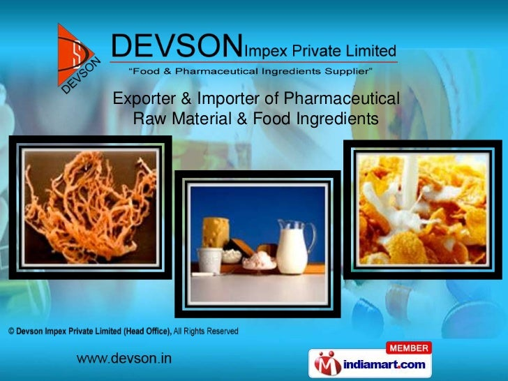 Exporter & Importer of Pharmaceutical  Raw Material & Food Ingredients