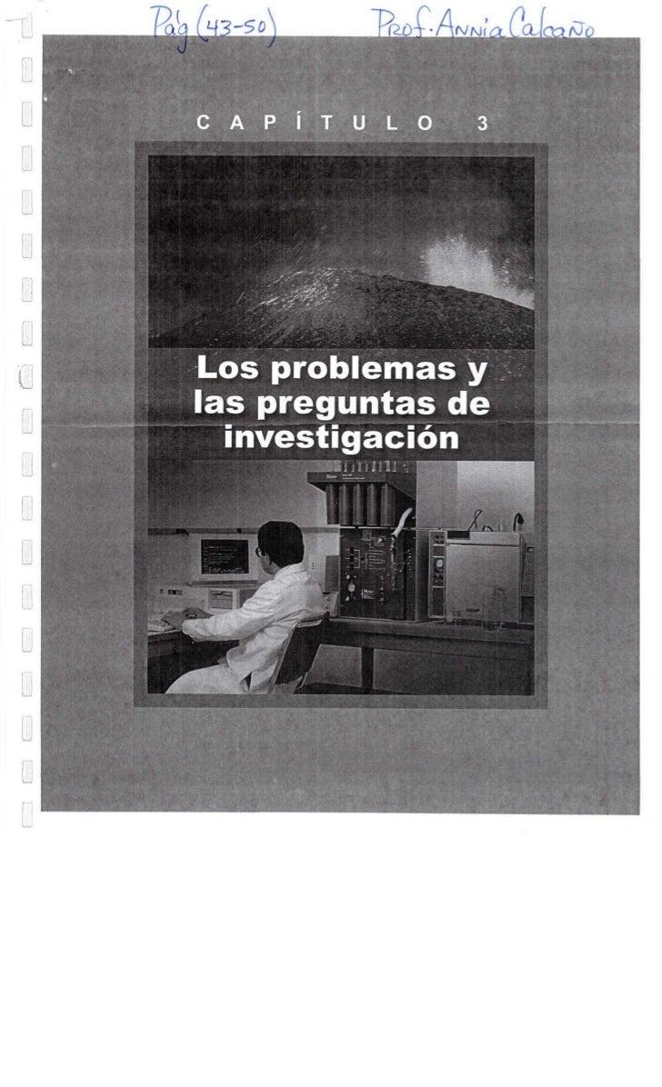 .&Lu             C A   P I T U L O              Los problemas y              las preguntas de                investigacion...