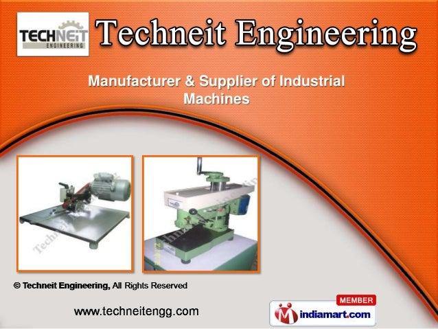Manufacturer & Supplier of Industrial             Machines
