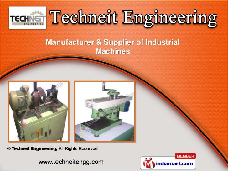 Manufacturer & Supplier of Industrial             Machines