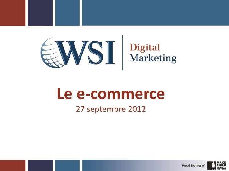 Le e-commerce  27 septembre 2012