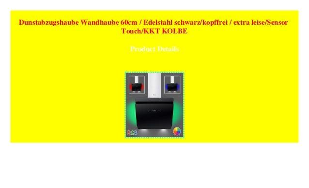Dunstabzugshaube Kopffrei Kolbe : Dunstabzugshaube wandhaube cm edelstahl schwarz kopffrei extrau