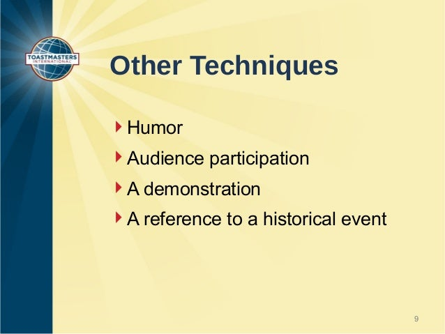 beginning your speech In today's post, you'll learn how to open a speech with a rhetorical  very  beginning, since members of the audience are able to see how their.