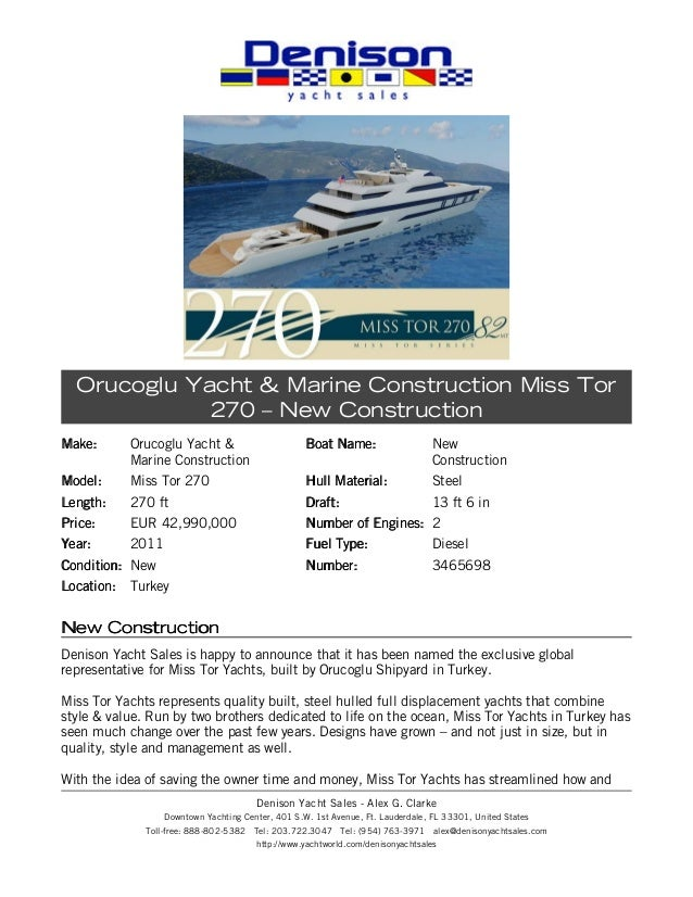 Make:Make: Orucoglu Yacht &Marine ConstructionModel:Model: Miss Tor 270Length:Length: 270 ftPrice:Price: EUR 42,990,000Yea...