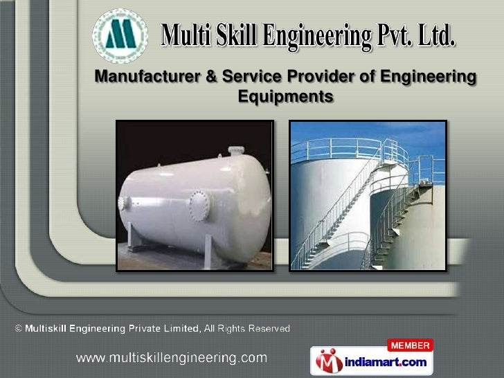 Manufacturer & Service Provider of Engineering                Equipments