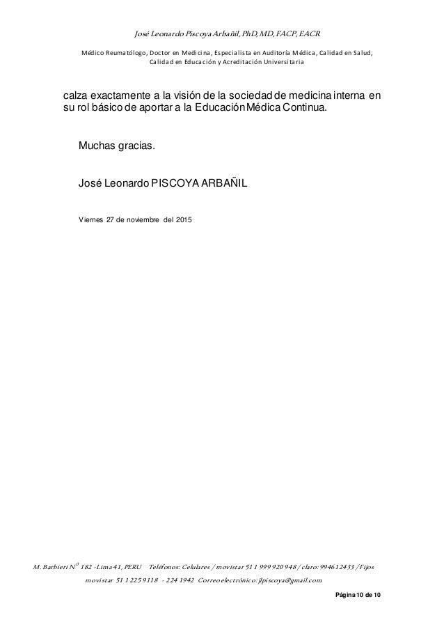 JoséLeonardoPiscoyaArbañil,PhD,MD,FACP,EACR Médico Reumatólogo, Doctor en Medicina, Especialista en Auditoría Médica, Cali...