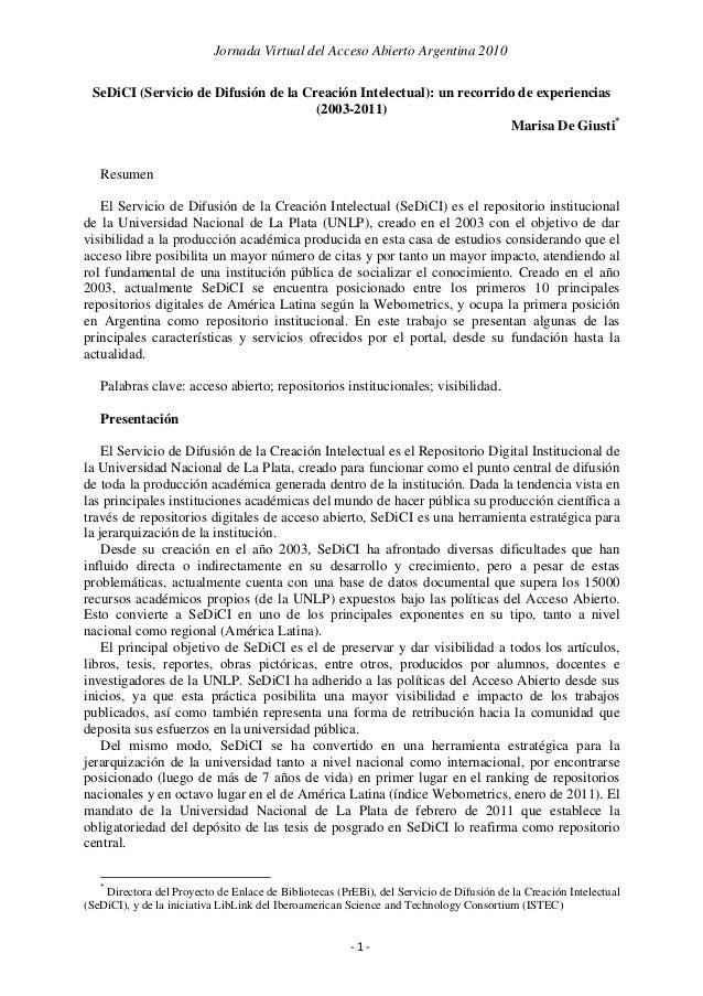 Jornada Virtual del Acceso Abierto Argentina 2010  SeDiCI (Servicio de Difusión de la Creación Intelectual): un recorrido...