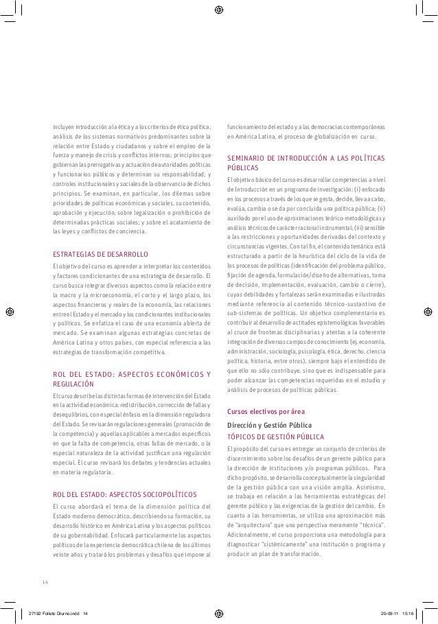 14 funcionamiento del estado y a las democracias contemporáneas en América Latina, el proceso de globalización en curso. S...