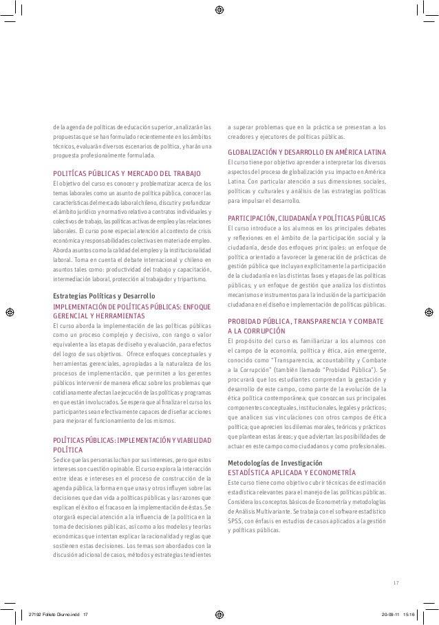 17 de la agenda de políticas de educación superior, analizarán las propuestas que se han formulado recientemente en los ám...