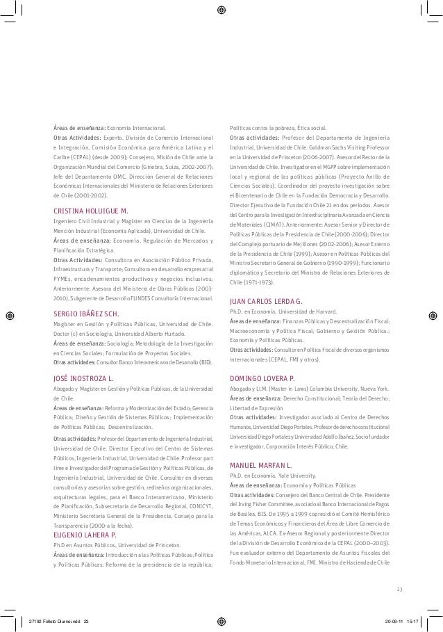 23 Áreas de enseñanza: Economía Internacional. Otras Actividades: Experto, División de Comercio Internacional e Integració...