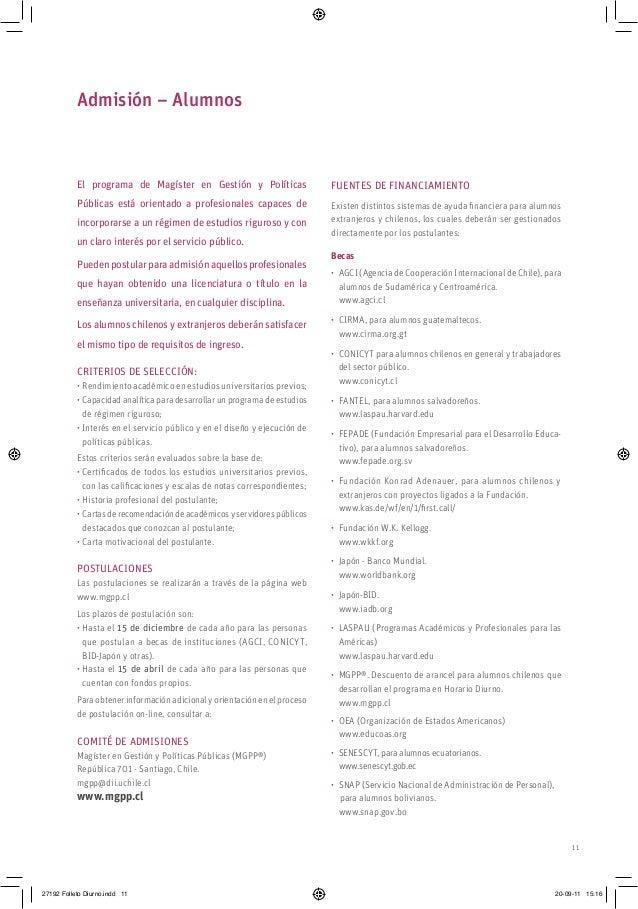 11 Admisión – Alumnos El programa de Magíster en Gestión y Políticas Públicas está orientado a profesionales capaces de in...
