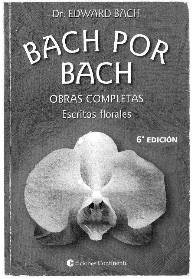 Bach por Bach Dr. Edward Bach