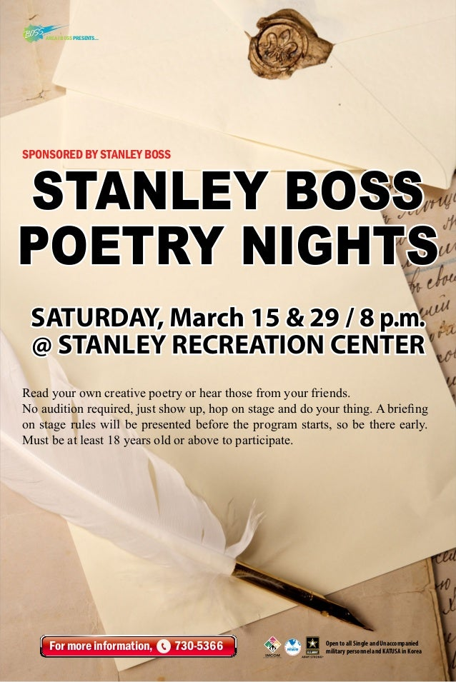 AREA I BOSS Presents...  Sponsored by Stanley BOSS  STANLEY BOSS POETRY NIGHTS SATURDAY, March 15 & 29 / 8 p.m. @ STANLEY ...