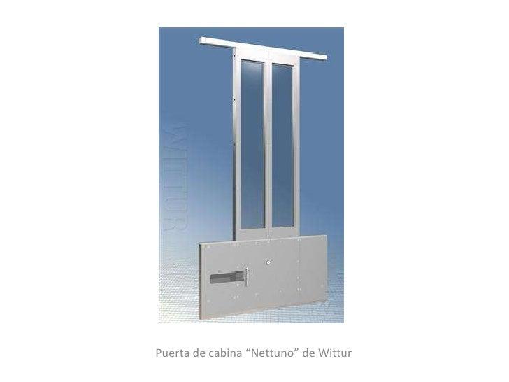 """Puerta de cabina """"Nettuno"""" de Wittur"""